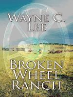 Broken Wheel Ranch