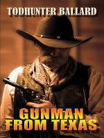 Gunman From Texas