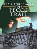 The Pecos Trail