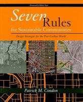Seven rules for sustainable communities : design strategies for the post-carbon world