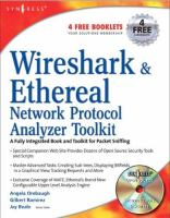 Wireshark & Ethereal Network Protocol Analyzer Toolkit, Jay Beale's Open Source Security Series