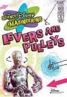 The Science of Disney Imagineering, Levers and Pulleys