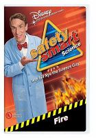 Safety Smart Science, Fire