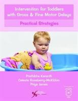 Intervention for Toddlers With Gross and Fine Motor Delays