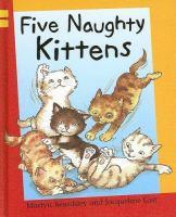 Five Naughty Kittens