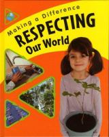 Respecting Our World