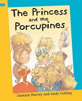 The Princess and the Porcupines