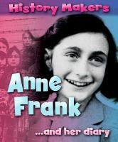 Anne Frank-- and Her Diary
