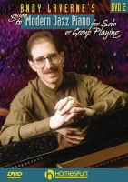 Andy Laverne's Guide to Modern Jazz Piano for Solo or Group Playing