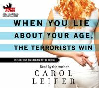 When You Lie About your Age, the Terrorists Win