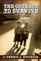 The Courage to Survive