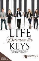 Life Between the Keys