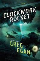 The Clockwork Rocket