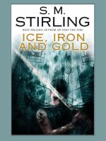 Ice, Iron, and Gold