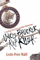 Uncle Brucker the Rat Killer