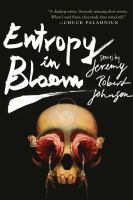 Entropy in bloom : stories