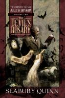 The Devil's Rosary : The Complete Tales of Jules De Grandin