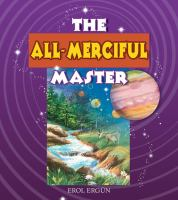 The All-merciful Master