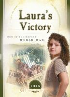Laura's Victory : End of the Second World War