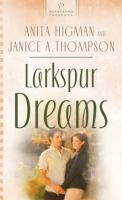 Larkspur Dreams (#734)