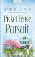 Picket Fence Pursuit