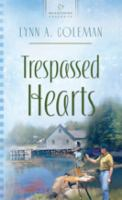 Trespassed Hearts