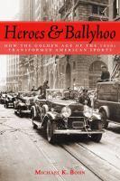 Heroes & Ballyhoo
