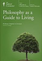 Philosophy as A Guide to Living