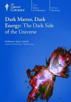 Dark Matter, Dark Energy
