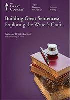 Building Great Sentences