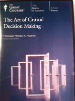 The Art of Critical Decision Making