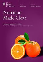 Nutrition Made Clear [discs 1-3]