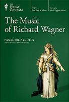 The Music of Richard Wagner