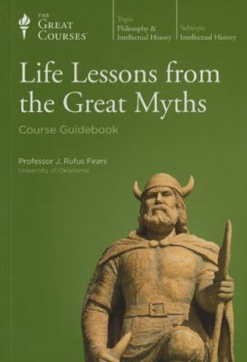 Cover image for Life Lessons From the Great Myths