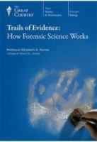 Trails of Evidence