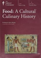 Food [videorecording (DVD)] : a cultural culinary history.