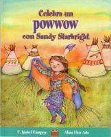 Celebra un powwow con Sandy Starbright