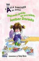 Segundo grado es increíble, Ámbar Dorado