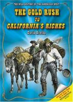The Gold Rush to California's Riches