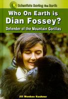 Who on Earth Is Dian Fossey?