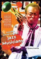 Incredible African-American Jazz Musicians