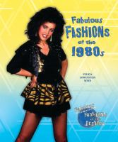 Fabulous Fashions of the 1980s