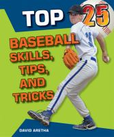 Top 25 Baseball Skills, Tips, and Tricks