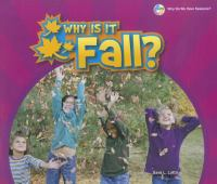 Why Is It Fall?