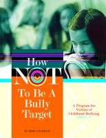 How Not to Be A Bully Target
