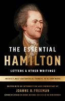 The Essential Hamilton : Letters & Other Writings