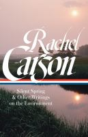 Silent Spring & Other Writings on the Environment