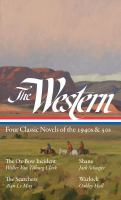 The Western : four classic novels of the 1940s & 50s