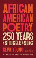 African American Poetry: 250 Years Of Struggle & Song (Loa #333)