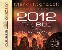 2012, the Bible, and the End of the World